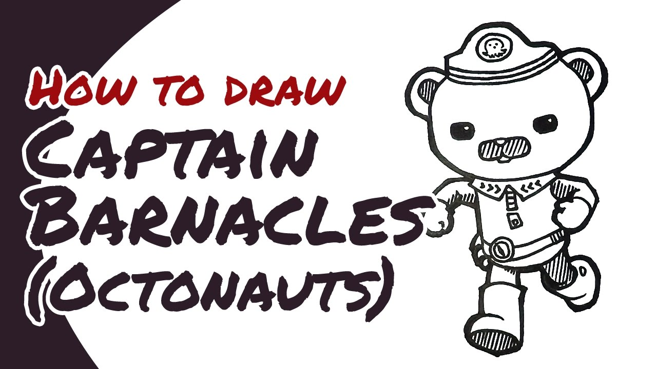 how to draw captain barnacles from octonauts drawing guide for