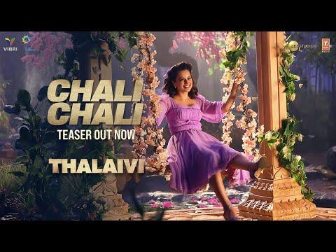 Chali Chali Teaser ► THALAIVI | Kangana Ranaut | Saindhavi Prakash | Song Releasing Tomorrow