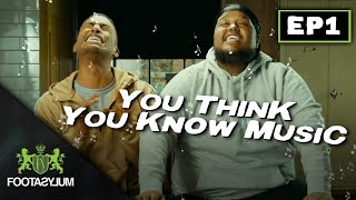 CHUNKZ AND FILLY CLASH! | You Think You Know Music | Episode 1