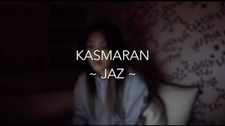 Video Kasmaran ~ Jaz | Savanna Cover download MP3, 3GP, MP4, WEBM, AVI, FLV Januari 2018
