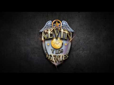 Kevin y Los Agentes