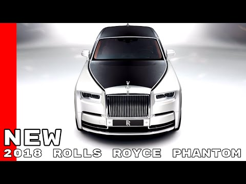 New 2018 Rolls Royce Phantom