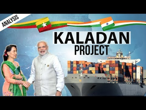 Kaladan Project - India Myanmar Relations -  Kaladan Multi-Modal Transit Transport Project