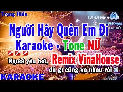 Karaoke Người Hãy Quên Em Đi Remix | Mỹ Tâm | VinaHouse | người hãy quên em đi remix karaoke beat nữ