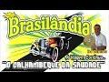 🔊 CD Brasilândia - O Calhambeque da Saudade 📀