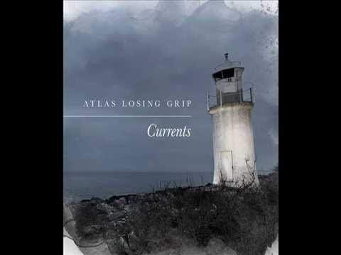 Atlas Losing Grip - Currents (full album)