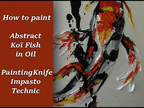 How to paint abstract Ko Fish  Oil Painting Knife