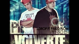 Pienso en Volverte a Ver - J Drop Feat. Pako Flow (prod by Yael TheBeatMaker & Kenny Dih)