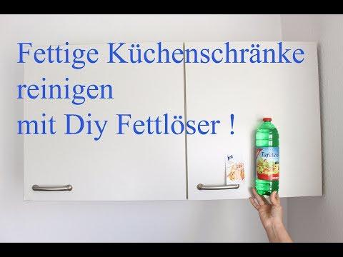 Fett von Küchenschränken Mühelos entfernen ! Fettlöser ...