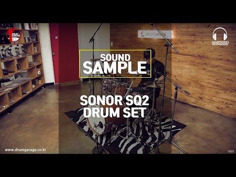 [SOUND SAMPLE] SONOR SQ2 DRUM SET by Drumgarage