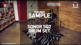 sound sample sonor sq2 drum set by drumgarage