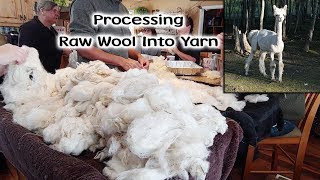 Processing Our Raw Sheep Wool Into Yarn