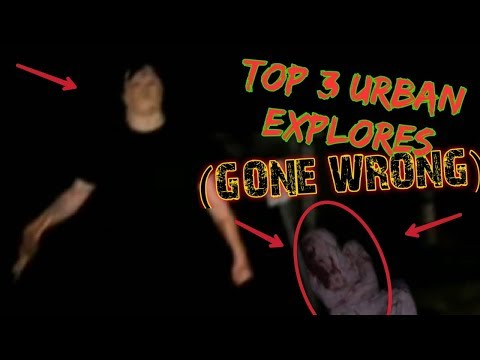 Top 3 Urban Explores (GONE WRONG)
