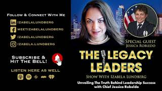 Unveiling The Truth Behind Leadership Success with Chief Jessica Robeldo
