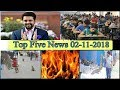 Top Five News Bulletin 02-11-2018