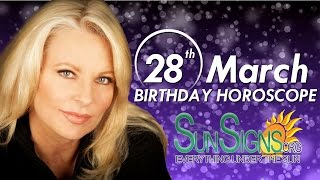 Birthday March 28th Horoscope Personality Zodiac Sign Aries Astrology