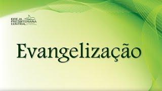 """Estudo Bíblico: """"Evangelização"""" - 25 de junho de 2020"""