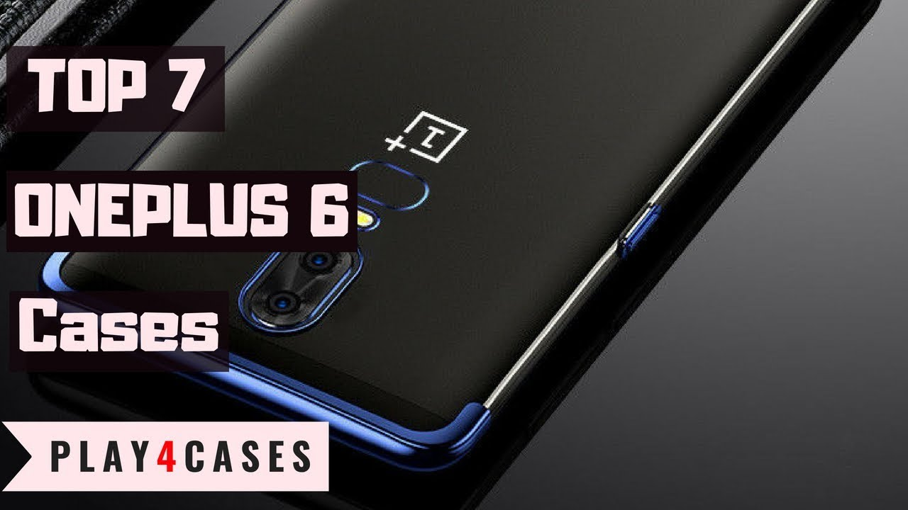 newest c4064 8d462 TOP 7 Cases For OnePlus 6 - Best Cases