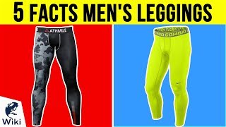 Men's Leggings: 5 Fast Facts