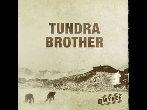 Tundra Brother - High Road