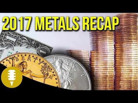 2017 Recap Of Precious Metals - Gold, Silver, Platinum & Palladium | Golden Rule Radio