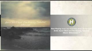 Aaron West and the Roaring Twenties - Green Like the G Train, Green Like Sea Foam