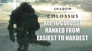Shadow of the Colossus PS4 Remake - All 16 Colossi Ranked From Easiest To Hardest