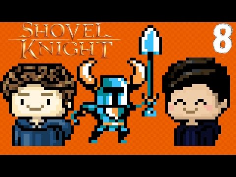 Shovel Knight - Episode 8 - Science Projects