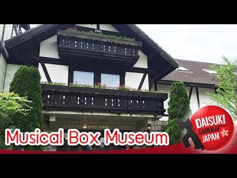 Daisuki Samurai Japan EP.14_2/4 ขอแนะนำพิพิธภัณฑ์กล่องดนตรีMusical Box Museum