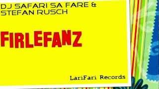LariFari Records - DJ Safari Sa Fare & Stefan Rusch - Dear Sun (Original Mix)