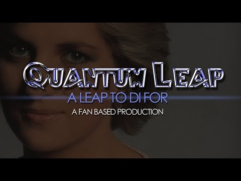 Quantum Leap - A Leap to Di For (fanfilm)