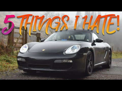 5 Things I Hate About My Porsche Boxster S 987