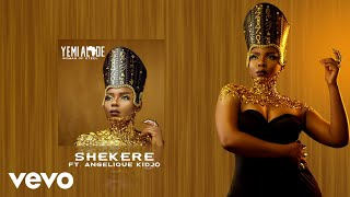 Yemi Alade - Shekere ft. Angelique Kidjo [Audio]