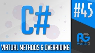 Learn How To Program In C# Part 45 - Virtual Methods And Overriding