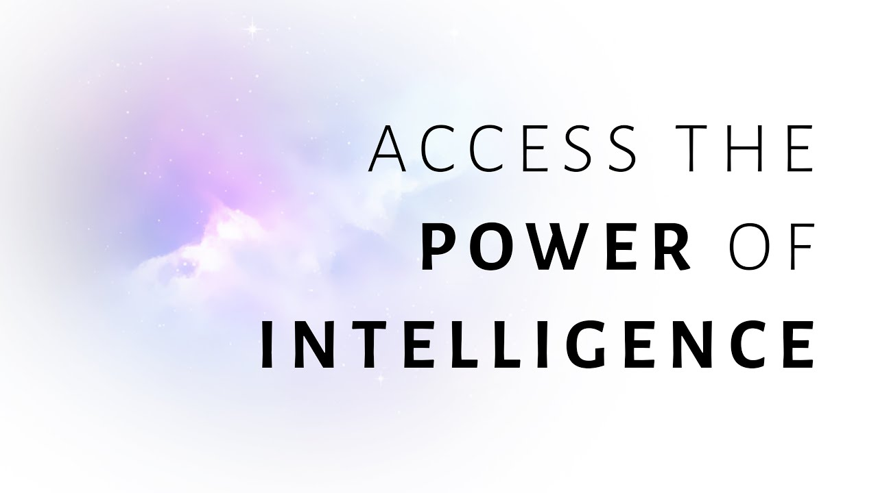 Access the power of intelligence