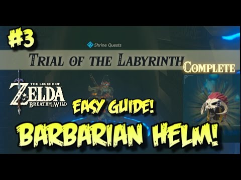 HOW TO GET BARBARIAN HELM! Zelda BotW: TRIAL OF THE LABYRINTH
