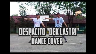 DESPACITO ( DEK LASTRI VERSION ) by Alif Rizky, DANCE COVER