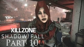 Killzone Shadow Fall Walkthrough Part 10 PS4 Gameplay With Commentary 1080P
