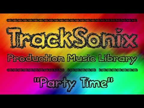 Party Time - Library Music for Advertising, Television, Media and Film