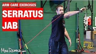Serratus Jabs Exercise - Arm Care Shoulder Program