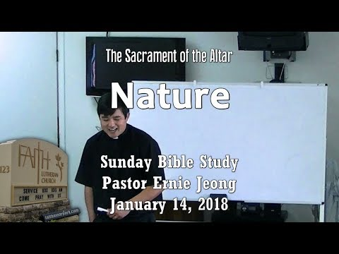 Sacrament of the Altar - Nature (Bible Study)