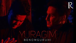 Benom guruhi - Yuragim (Official video)