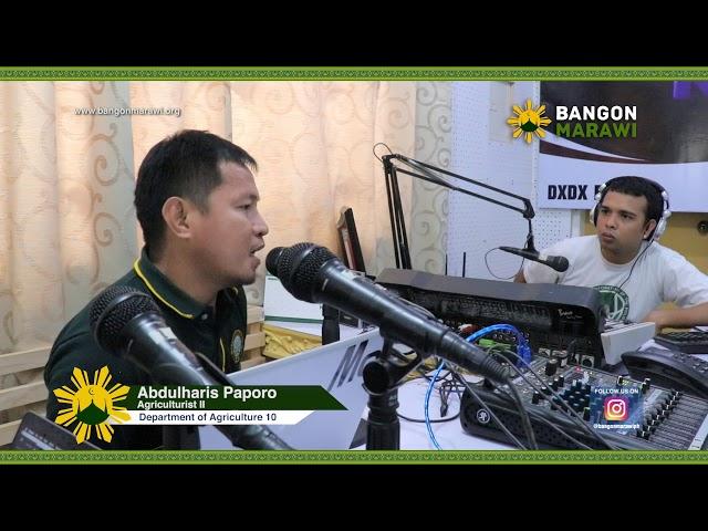 [05.05.2019] BANGON MARAWI, BANGON RANAO RADIO PROGRAM WITH DEPARTMENT OF AGRICULTURE