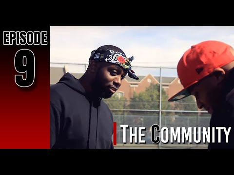 The Community (Episode 9)