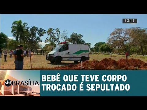 Bebê que teve corpo trocado é sepultado   SBT Brasília 24/07/2018