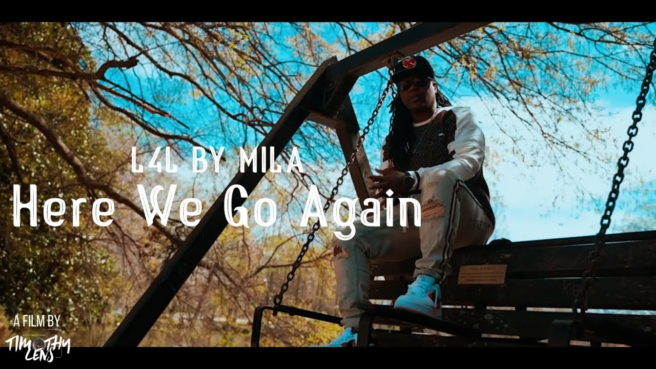 Download L4L By Mila - Here We Go Again (Official Music Video)(Sony A7SIII)   Visual by @Timothy Lens