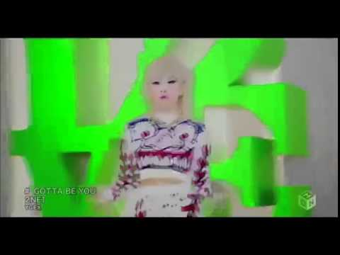 2NE1 'Gotta Be You' (Japanese Ver.)