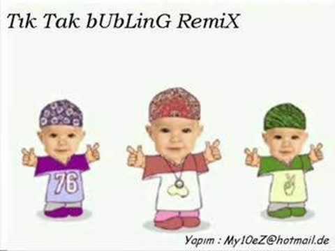 My10eZ dj (tİK tAK bUBBLİNG rEMİX)