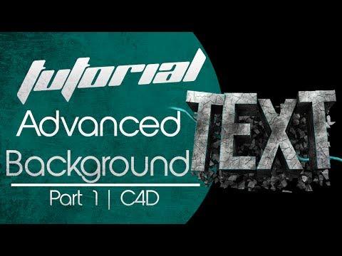 Advanced Background Tutorial | Part 1 | C4D