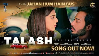 Jaha Hum Hain Bus | Jabar Abbas & Sanam Marvi | Talash | HD Video